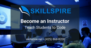 Become an Instructor for Skillspire - Teach People to Code - Train Students for Tech Careers with Computer Science Classes in Bellevue and Renton